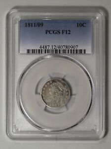 1811/09 CAPPED BUST DIME. PCGS F 12