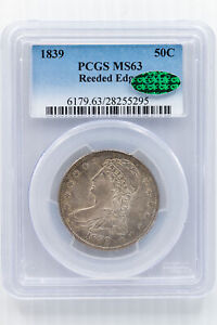 1839 CAPPED BUST. REEDED EDGE HALF DOLLAR. PCGS MS63 CAC