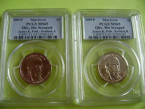 2009 P JAMES POLK PCGS MS 65 OBVERSE DIE SCRAPED POS A&B 2 COIN DOLLAR ERROR SET