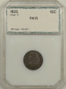 1820 CAPPED BUST DIME LARGE O   UNCERTIFIED FINE  IN THIRD PARTY HOLDER