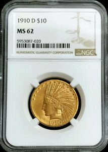 1910 D GOLD UNITED STATES $10 INDIAN HEAD EAGLE COIN NGC MINT STATE 62