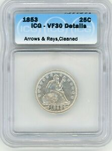 1853 U.S. SILVER SEATED LIBERTY QUARTER 25C VF  ARROWS AND RAYS ICG VF30