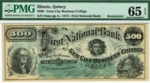 QUINCY ILLINOIS $500 FIRST NATIONAL BANK. PMG 65 EPQ GEM UNCIRCULATED. BEEHIVE.