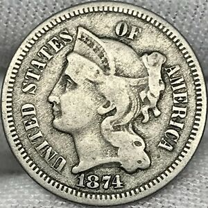 1874 3CN THREE CENT NICKEL     PROBLEM FREE GREAT LOOKING COIN