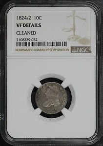 1824/2 CAPPED BUST DIME NGC VF DETAILS CLEANED