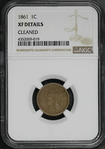 1861 INDIAN HEAD CENT NGC XF DETAILS CLEANED