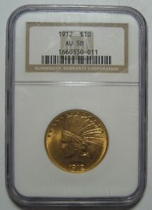 1912 AU58 NGC $10 INDIAN GOLD PIECE CERTIFIED LOW MINTAGE 405K FREE SHIP