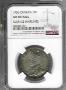 CANADA 50 CENTS 1936 NGC AU DETAILS SURFACE HAIRLINES