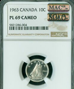 1963 CANADA 10 CENTS NGC PL 69 CAMEO PQ MAC SOLO FINEST GRADE PL 69 SPOTLESS .