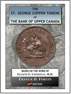 Click now to see the BUY IT NOW Price! ST. GEORGE TOKENS BANK OF UPPER CANADA 1850 1857  2ND ED.   2018 / NEW