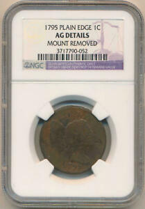 1795 LIBERTY CAP LARGE CENT 1C  NGC  DETAILS AG MOUNT REMOVED  UNDER GRADED