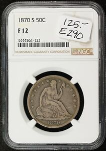 1870 S SEATED LIBERTY HALF.  IN NGC HOLDER  F 12.   E290