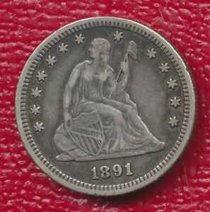 1891 S SEATED LIBERTY SILVER QUARTER   FULL LIBERTY VISIBLE