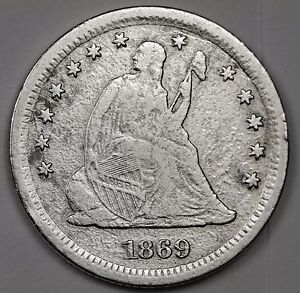 1869 S LIBERTY SEATED QUARTER.  V.F. DETAIL.  109098