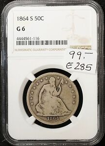 1864 S SEATED LIBERTY HALF.  IN NGC HOLDER  G 6.   E285