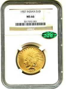 1907 $10 NGC/CAC MS66  NO MOTTO   FIRST YEAR TYPE COIN