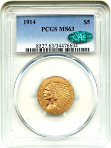 1914 $5 PCGS/CAC MS63   SLIGHTLY BETTER DATE   INDIAN HALF EAGLE   GOLD COIN