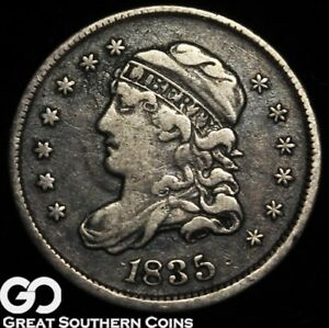 1835 CAPPED BUST HALF DIME CHOICE VF TOUGHER TYPE