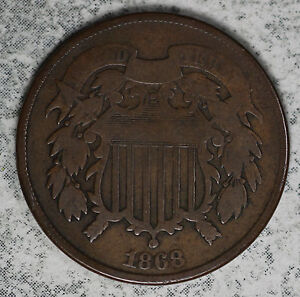 NICE ORIGINAL 1868 TWO CENT PIECE