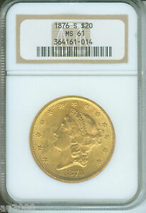 1876 S $20 LIBERTY DOUBLE EAGLE NGC MS61  MS 61 OLDER HOLDER