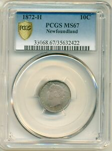 Click now to see the BUY IT NOW Price! 1872 H NEWFOUNDLAND 10 CENT PCGS MS67