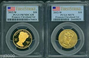 Click now to see the BUY IT NOW Price! 2012 W $10 GOLD SPOUSE FRANCES CLEVELAND 1ST PCGS PR70 PF70 & MS70 2 COIN SET FS