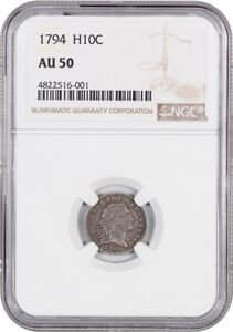 Click now to see the BUY IT NOW Price! 1794 H10C NGC AU50    FIRST YEAR OF ISSUE HALF DIME   EARLY HALF DIMES