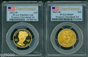 Click now to see the BUY IT NOW Price! 2012 W $10 GOLD SPOUSE FRANCES CLEVELAND 1ST PCGS PR69 PF69 & MS69 2 COIN SET FS