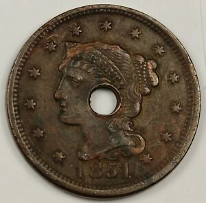 1851 LARGE CENT.  X.F. DETAIL.  HOLED.  128487