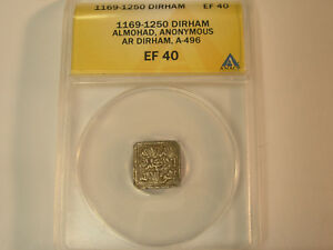 Click now to see the BUY IT NOW Price! 1169 1250 DIRHAM ALMOHAD ANONYMOUS A 496 ANACS GRADED EF 40 MOORS NORTH AFRICA