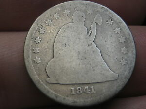 1841 P SILVER SEATED LIBERTY QUARTER  GOOD DETAILS