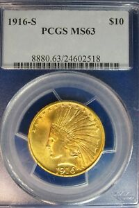 1916 S $10 GOLD INDIAN PCGS MS 63  HIGH GRADE [518]