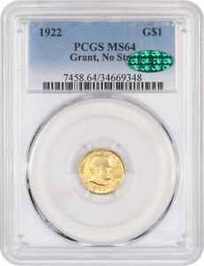 1922 GRANT WITHOUT STAR G$1 PCGS/CAC MS64   CLASSIC COMMEMORATIVE   GOLD COIN