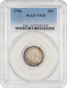 Click now to see the BUY IT NOW Price! 1796 10C PCGS VF30   PRETTY RIM TONING   BUST DIME   PRETTY RIM TONING