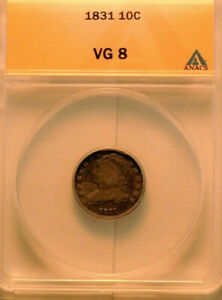 1831 CAPPED BUST DIME   ANACS VG8