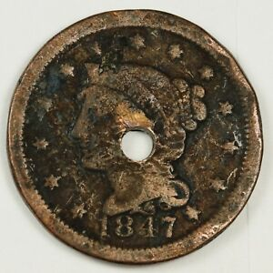 1847 LARGE CENT.   HOLED DETAIL.  134228