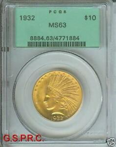 1932 $10 INDIAN EAGLE PCGS MS63 MS 63 OGH OLD GREEN HOLDER PREMIUM QUALITY PQ