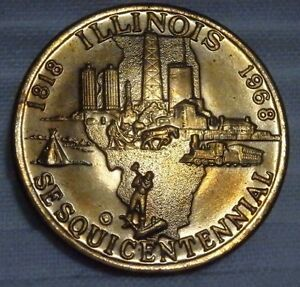 1818 1868 ILLINOIS SESQUICENTENNIAL STATE SEAL AUG. 26TH MEDAL BU TONED