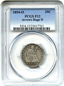 Click now to see the BUY IT NOW Price! 1854 O 25C PCGS F12  ARROWS HUGE O   VARIETY   LIBERTY SEATED QUARTER