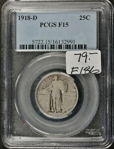1918 D STANDING LIBERTY QUARTER.  IN PCGS HOLDER.  F 15.   F186