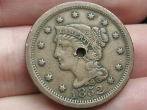 1852 BRAIDED HAIR LARGE CENT PENNY  HOLED THROUGH CENTER VF DETAILS