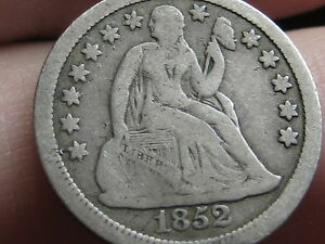 1852 SEATED LIBERTY SILVER DIME FULL DATE VG/FINE DETAILS