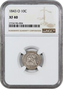 1843 O 10C NGC XF40    O MINT   LIBERTY SEATED DIME    O MINT
