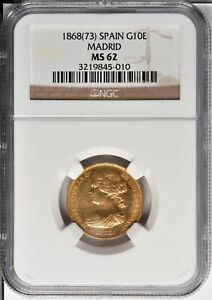 1868 GOLD 10 ESCUDOS SPAIN  ISSUE NGC MS 62