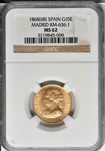 1868 68  GOLD 10 ESCUDOS SPAIN  ISSUE NGC MS 62
