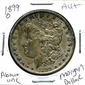 1899 O AU MORGAN DOLLAR 100 CENT  ABOUT UNCIRCULATED 90  SILVER US $1 COIN 1282