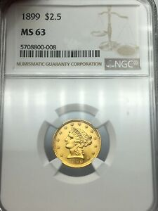 1899 NGC MS63 $2.5 GOLD LIBERTY  HARD TO FIND & STRONG EYE APPEAL