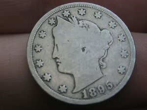 1895 LIBERTY HEAD V NICKEL 5 CENT PIECE  GOOD/VG DETAILS FULL RIMS