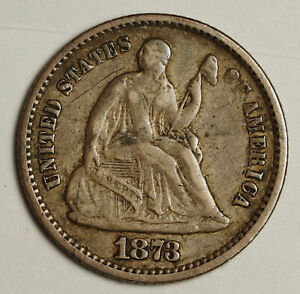 1873 LIBERTY SEATED HALF DIME.  NATURAL V.F.  142300
