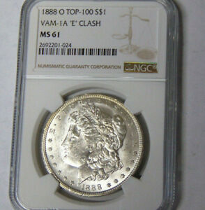 NGC MS61 1888 O MORGAN SILVER DOLLAR NEW ORLEANS MINT TOP 100 VAM 1A 'E' CLASH